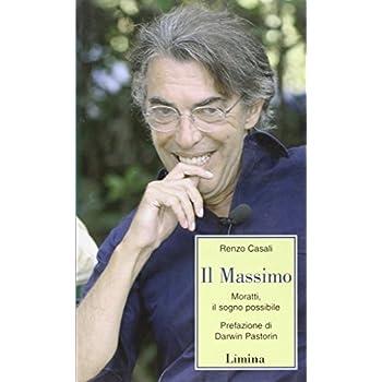 Il Massimo. Moratti, Il Sogno Possibile