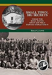 Small Town, Big Secrets: Inside the Boca Raton Army Air Field During World War II (English Edition)