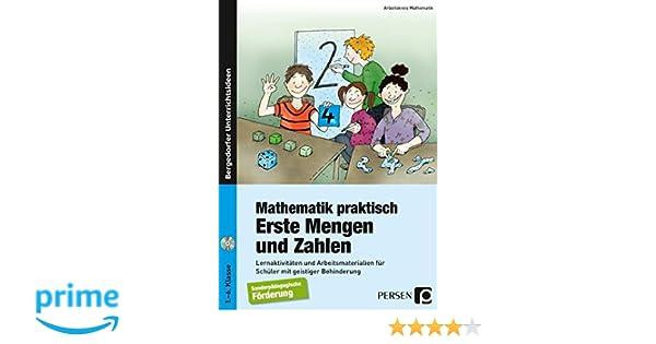 Mathematik praktisch: Erste Mengen und Zahlen: Lernaktivitäten und ...