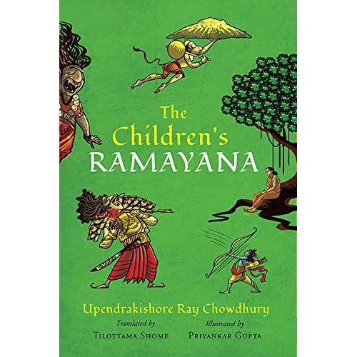 The Childrens Ramayana Upendrakishore Ray Choudhury