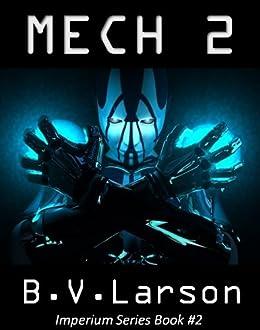 Mech 2: The Savant (Imperium series) by [Larson, B. V.]