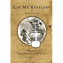 Dreams of a Captive (Lay Me Restless)