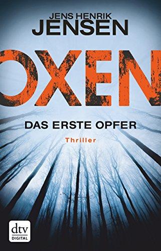 Oxen. Das erste Opfer: Thriller (Niels-Oxen-Reihe 1): Alle Infos bei Amazon