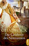 Die Gefährtin des Normannen (Die Ravenstow-Trilogie 1) - Elizabeth Chadwick