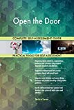 Open the Door All-Inclusive Self-Assessment - More than 680 Success Criteria, Instant Visual Insights, Comprehensive Spreadsheet Dashboard, Auto-Prioritized for Quick Results