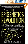#10: The Epigenetics Revolution: How Modern Biology is Rewriting Our Understanding of Genetics, Disease and Inheritance
