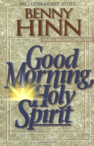 Good Morning, Holy Spirit por Benny Hinn