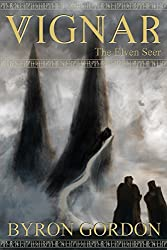 Vignar and the Elven Seer (The Vignar Cycle Book 7)
