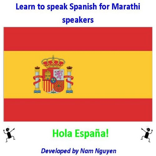 Learn to Speak Spanish for Marathi Speakers por Nam Nguyen