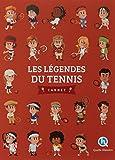 Les légendes du tennis
