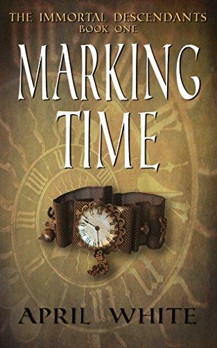 Buchseite und Rezensionen zu 'Marking Time (The Immortal Descendants, Book 1)' von April White
