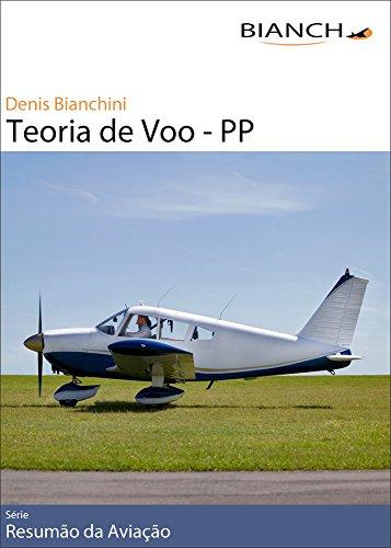 Resumão da Aviação 02 - Teoria de Voo PP (Portuguese Edition) por Denis Bianchini