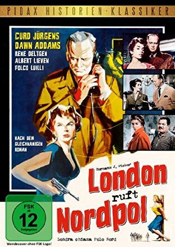 London ruft Nordpol (Pidax Historien-Klassiker) (Nordpol-film)