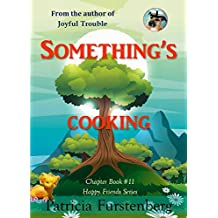Something's Cooking, Chapter Book #11: Happy Friends, diversity stories children's series (English Edition)