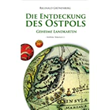 Die Entdeckung des Ostpols - Geheime Landkarten (Nippon-Trilogie 2) (German Edition)