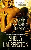 Beast Behaving Badly (The Pride Series)