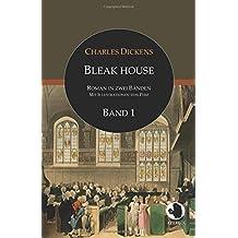 Bleak House (ApeBook Classics; dt.; Bd. 1; illustr. von Phiz): Roman in zwei Bänden: Band 1 (Victorian Writers)