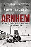 Arnhem: The Complete Story