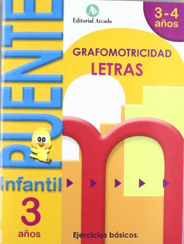 Puente. Letras. Cuaderno De Grafomotricidad. E.I. 3 (Puente Infantil)