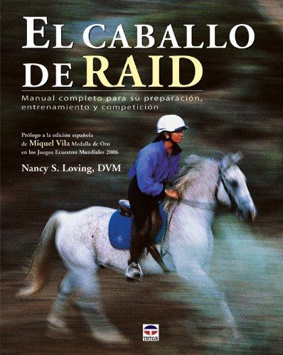 El caballo de raid por Nancy S. Loving