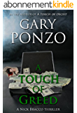 A Touch of Greed (A Nick Bracco Thriller Book 3) (English Edition)