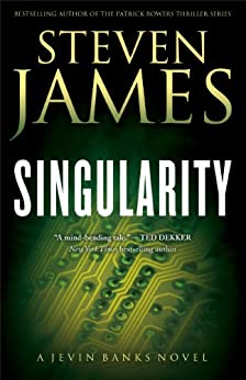 Singularity (The Jevin Banks Experience Book #2) (English Edition) par [James, Steven]