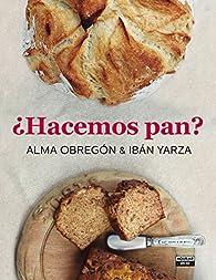 ¿Hacemos pan? par Alma Obregón