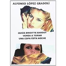 Amazon.es: Brigitte Bardot: Libros