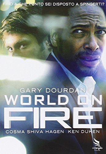 World On Fire by Gary Dourdan