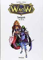 Waow - Intégrale 2 : Contient : Tome 4, 5 et 6 de Kitex