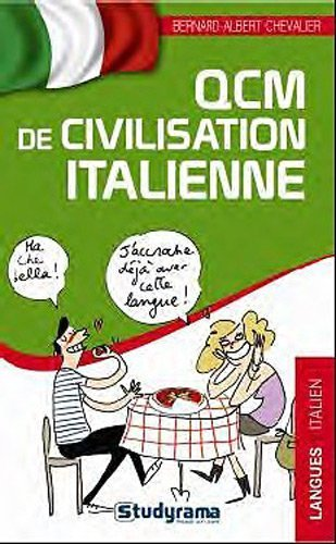 QCM de civilisation italienne de Bernard-Albert Chevalier (9 septembre 2011) Broch