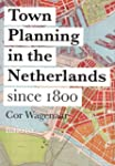 Town Planning in the Netherlands: Sin...
