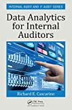 Data Analytics for Internal Auditors (Internal Audit and IT Audit Book 9)