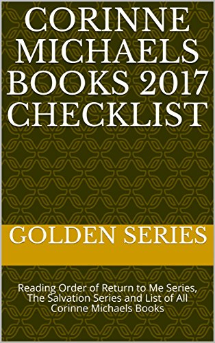 Corinne Michaels Books 2017 Checklist: Reading Order of Return to Me Series, The Salvation Series and List of All Corinne Michaels Books