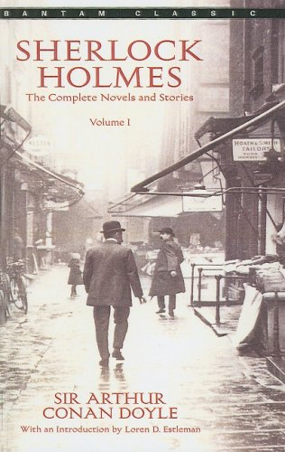 Sherlock Holmes, Volume I: The Complete Novels and Stories