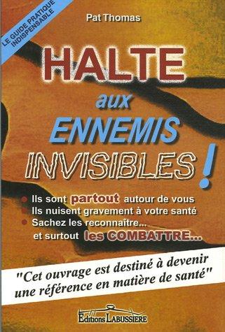 Halte aux ennemis invisibles !