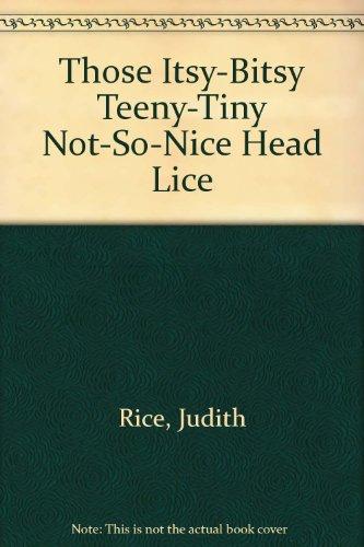those-itsy-bitsy-teeny-tiny-not-so-nice-head-lice-esos-pequenines-chiquitines-para-nada-simpaticos-p