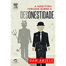 A Mais Pura Verdade Sobre a Desonestidade (Em Portuguese do Brasil)