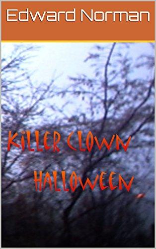 Killer Clown Halloween (English Edition)