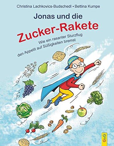 Jonas und die Zucker-Rakete - Die Zucker