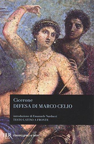 Difesa di Marco Celio. Testo latino a fronte