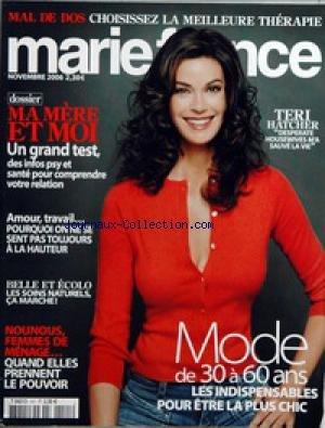 MARIE FRANCE [No 141] du 01/11/2006 - MAL DE DOS - MA MERE ET MOI - TERI HATCHER - AMOUR - TRAVAIL - BELLE ET ECOLO - NOUNOUS - FEMMES DE MENAGE - MODE DE 30 A 60 ANS.