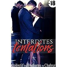 Interdites Tentations (Nouvelle Érotique): (Suspense, Première Fois, Au bureau, HARD)