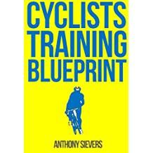The Cyclists Training Blueprint - Just Training Programs