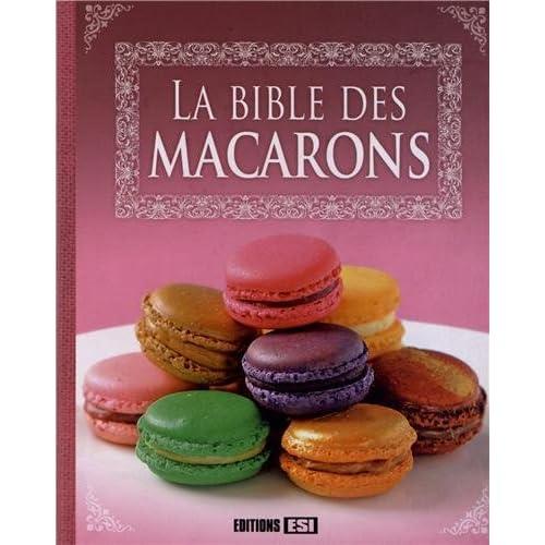 La bible des macarons