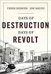 { DAYS OF DESTRUCTION, DAYS OF REVOLT } By Hedges, Chris ( Author ) [ Jun - 2012 ] [ Hardcover ]