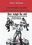 L'eutanasia nazista. Lo sterminio dei disabili nella Germania di Hitler: Scientia