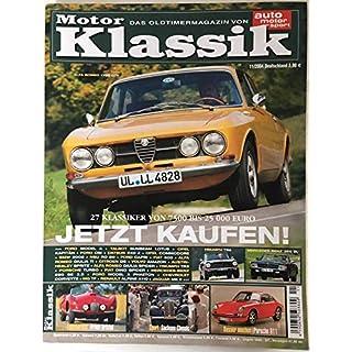 Motor Klassik. Das Oldtimermagazin von auto motor und sport. Heft: 11 / 2004. Mit Themen u.a.: Fahrbericht: Arnold-Bristol. / Triumpf TR6.