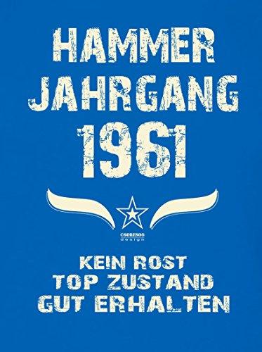 Modisches 56. Jahre Fun T-Shirt zum Männer-Geburtstag Hammer Jahrgang 1961 Farbe: royal-blau Royal-Blau