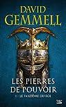 Les Pierres de Pouvoir, tome 1 : Le fantôme du roi par Gemmell